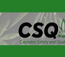 CSQ Provides Route for Less Developed Cultivators, Extractors and Manufacturers to Achieve Accredited Certification